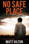 No Safe Place - Matt Hilton