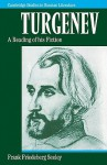 Turgenev: A Reading of His Fiction - Frank Friedeberg Seeley