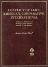 Conflict Of Laws: American, Comparative, International: Cases And Materials - Symeon Symeonides, Arthur Taylor Von Mehren, Wendy Collins Perdue