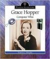 Grace Hopper: Computer Whiz - Patricia J. Murphy