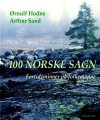 100 Norske Sagn - Ørnulf Hodne