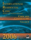 International Residential Code for One- And Two-Family Dwellings: Volume 2: Code and Commentary - International Code Council
