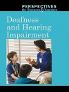 Deafness and Hearing Impairment - Clay Farris Naff