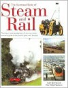 Illustrated Book of Steam and Rail - Colin Garrat, Max Wade-Matthews