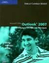Microsoft Office Outlook 2007: Introductory Concepts and Techniques - Gary B. Shelly, Thomas J. Cashman, Jeffrey J. Webb