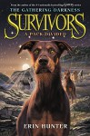 Survivors: The Gathering Darkness #1: A Pack Divided - Erin Hunter, Laszlo Kubinyi