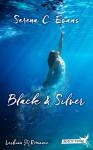 Black & Silver - Serena C. Evans