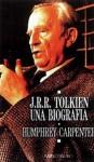 J.R.R. Tolkien: Una Biografia - Humphrey Carpenter