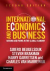 International Economics and Business: Nations and Firms in the Global Economy - Sjoerd Beugelsdijk, Steven Brakman, Harry Garretsen
