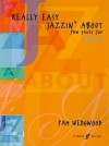 Really Easy Jazzin' About: Fun Pieces for Oboe - Pam Wedgwood