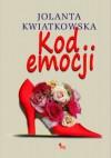 Kod emocji - Jolanta Kwiatkowska