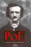 Poe - James M. Hutchisson