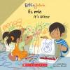Eric & Julieta: Es mio / It's Mine: (Bilingual) - Isabel Muñoz, Isabel Munoz, Gustavo Mazali