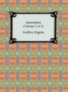 Anacalypsis (Volume 2 of 2) - Godfrey Higgins
