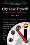 City, Save Thyself!: Nuclear Terror and the Urban Ballot - David Wylie