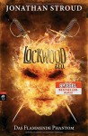 Lockwood & Co. - Das Flammende Phantom (Die Lockwood & Co.-Reihe, Band 4) - Katharina Orgaß, Gerald Jung, Jonathan Stroud
