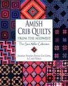 Amish Crib Quilts from the Midwest: The Sara Millier Collection - Janneken Smucker, Patricia C Crews
