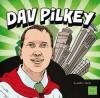 Dav Pilkey - Kelli L. Hicks, Michael Byers