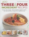 400 Three And Four Ingredient Recipes - Joanna Farrow, Jenny White