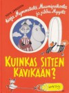 Kuinkas sitten kävikään? - Tove Jansson, Hannes Korpi-Anttila