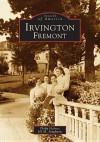 Irvington, Fremont - Philip Holmes, Jill M. Singleton