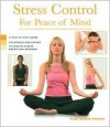 Health Series: Stress Control for Peace of Mind Health Series: Stress Control for Peace of Mind - Linda Wasmer Andrews