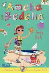 Amelia Bedelia Chapter Book #7: Amelia Bedelia Sets Sail - Herman Parish, Lynne Avril