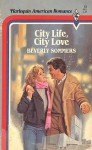 City Life, City Love (American Romance, #11) - Beverly Sommers