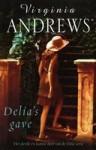 Delia's gave - V.C. Andrews, V.C. Andrews, Parma van Loon