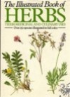 The Illustrated Book Of Herbs: Their Medicinal And Culinary Uses - Sarah Bunney