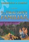 The DRAGON'S FAMILIAR - Lawrence J. Cohen