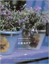 Gardener's Craft Companion: Simple, Modern Projects to Make with Garden Treasures - Sandra Salamony, Maryellen Driscoll
