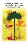 Nature, Society and Environmental Crisis - Bob Carter, Nickie Charles