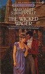 The Wicked Wager - Margaret Summerville