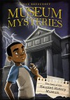 The Case of the Haunted History Museum (Museum Mysteries) - Steve Brezenoff, Lisa K. Weber