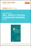 Mosby's Physical Examination Handbook - Pageburst E-Book on Kno (Retail Access Card) - Jane W. Ball, Joyce E. Dains, John A Flynn, Barry S Solomon, Rosalyn W. Stewart