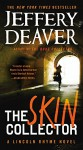 The Skin Collector (A Lincoln Rhyme Novel) - Jeffery Deaver