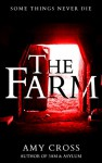 The Farm - Amy Cross