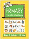 Word By Word Primary Phonics Picture Dictionary - Steven J. Molinsky, Bill Bliss