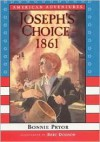American Adventures: Joseph's Choice: 1861 - Bonnie Pryor, Bert Dodson