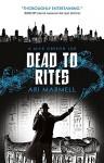 Dead to Rites: A Mick Oberon Job 3 - Ari Marmell