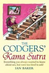 Codgers' Kama Sutra: Everything You Wanted to Know about Sex But Were Too Tired to Ask - Ian Baker