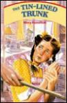 The Tin-Lined Trunk - Mary Hamilton, Ron Berg