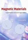 Magnetic Materials: Fundamentals and Device Applications - Nicola Hill, Nicola A. Spaldin
