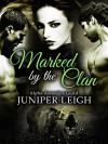 Marked by the Clan: (Alpha Assassins Guild: Part 3) A Werebear Shifter Paranormal Romance - Juniper Leigh
