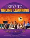 Keys to Online Learning - Kateri Drexler, Carol J. Carter, Joyce Bishop, Sarah Lyman Kravits