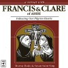 A Retreat with Francis and Clare of Assisi: Following Our Pilgrim Hearts - Murray Bodo, Susan Saint Sing, Murray Bodo, Susan Saint Sing, Diane Short, St. Anthony Messenger Press
