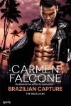 Brazilian Capture - Carmen Falcone