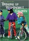 Bringing Up Responsible Children - John Sharry
