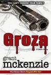 Groza (Kindle Single) - Grant McKenzie